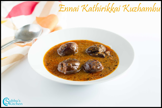 Ennai Kathirikkai Kuzhambu | Fried Brinjal cooked in a Tangy Gravy