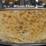 Wheat Flour Dosa (Godhumai Dosa)