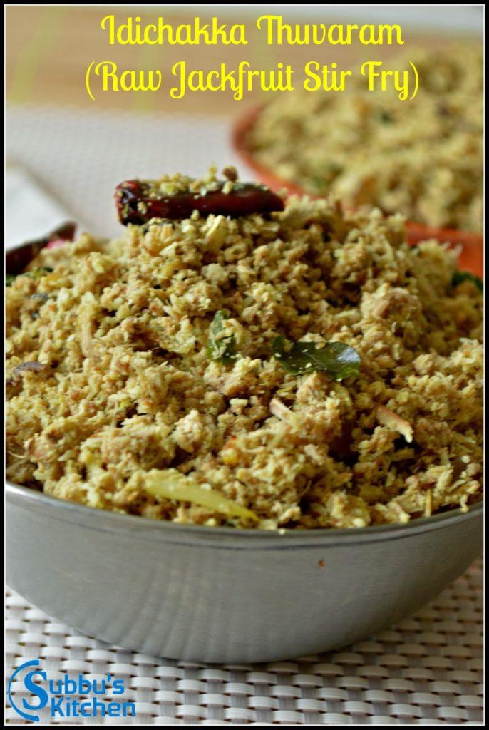 Idichakka Thuvaran (Raw Jackfruit Stir Fry)