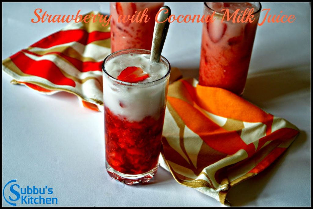 Strawberry with Coconut Milk and Tender Coconut Water Juice