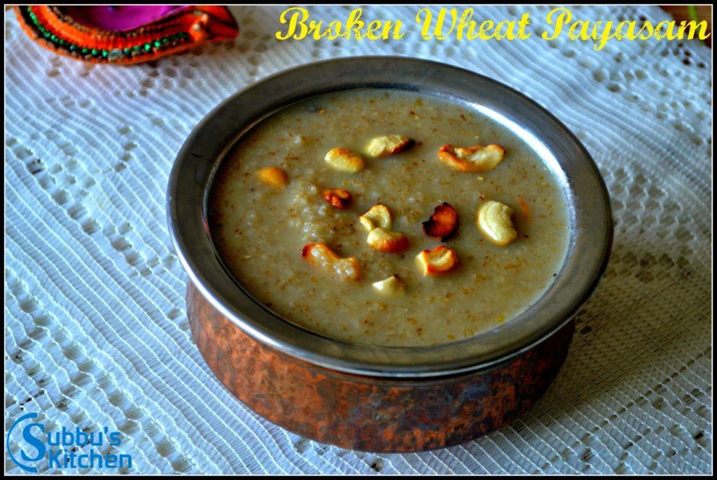 Godhuma Rava(Broken Wheat) Payasam | Daliya Kheer