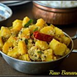 Vazhakkai Poriyal | Raw Banana (Plantain) Curry