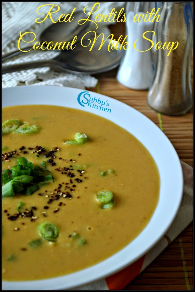 Red Lentils with Coconut Milk Soup Recipe | Masoor Dal with Coconut Milk Soup Recipe