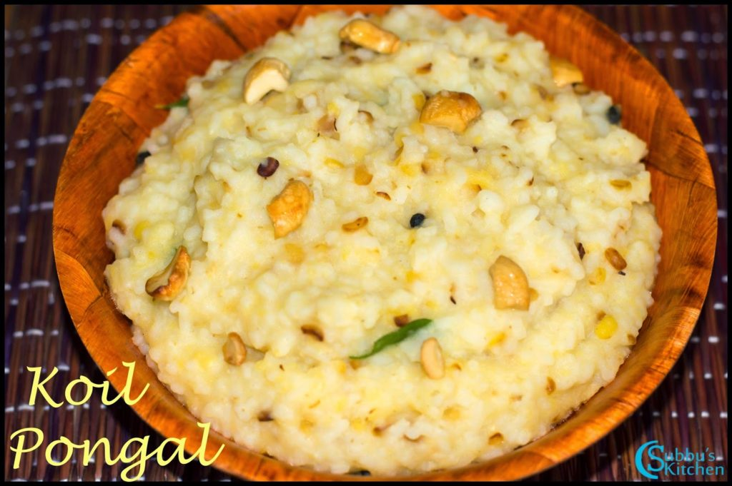 Koil Pongal Recipe | Temple Pongal Recipe