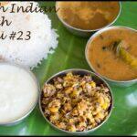 South Indian Lunch Menu 23 – Anjarapetti Kuzhambu, Vazhaipoo Paruppu Usili,Garlic Rasam, Rice, Papad, Pickle