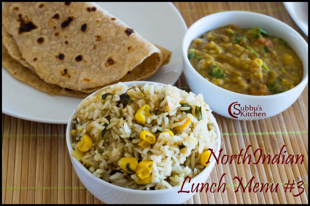 NorthIndian Lunch Menu #3 - Oats Thepla, Sweet Corn Methi Pulao, Dal Tadka