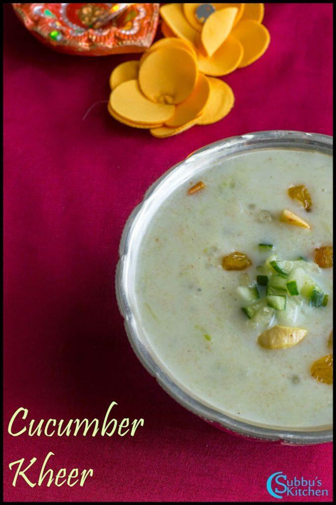 Cucumber Kheer Recipe | Vellarikkai Payasam Recipe