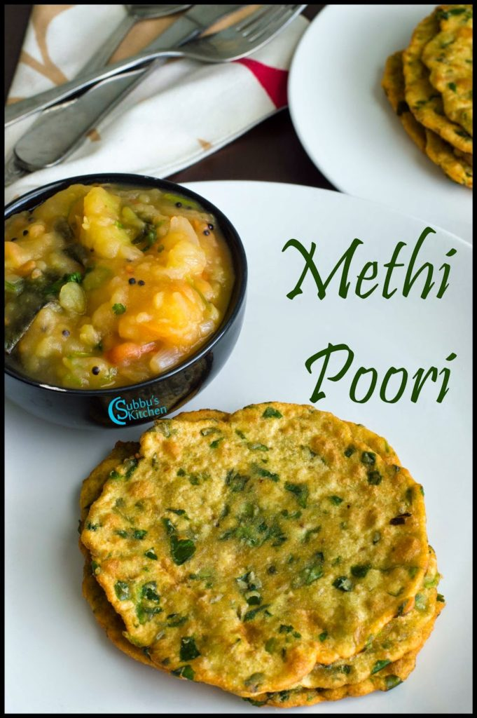 Methi Puri / Poori Recipe | Vendhaya Keerai Puri / Poori Recipe