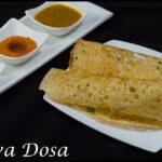 Rawa(Sooji/Semolina) Dosai   Restaurant Style Crispy Rava Dosa Recipe