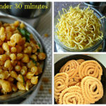 Diwali Snacks – 5 Simple and crunchy Snacks within 30 minutes