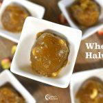 Godhumai Halwa | Wheat Halwa