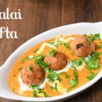 Malai Kofta Recipe | Restaurant Style Malai Kofta Recipe