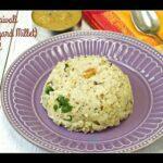 Kuthiraivali Pongal   Barnyard Millet Pongal Recipe