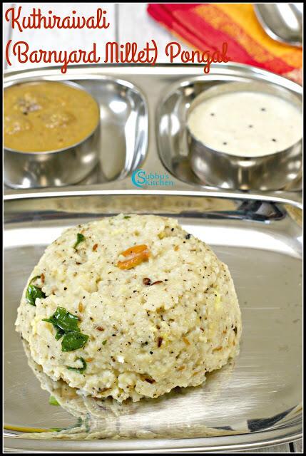 Kuthiraivali Pongal | Barnyard Millet Pongal Recipe