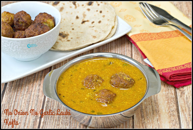 Lauki Kofta Curry Recipe | No Onion No Garlic Lauki (Bottlegourd) Kofta Curry