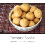 Coconut Seedai | How to make Coconut Seedai ?
