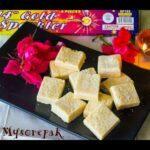 Mysorepak Recipe