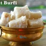 Thengai Burfi (Coconut Burfi)