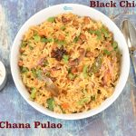 Kala Chana Pulao ( Black Chickpeas Pulao)