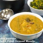 Arachuvitta Sambar | Sambar with Fresh Ground Masala