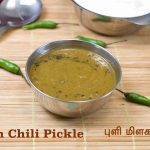 Puli Milagai | Green Chili in Tamarind Sauce | Green Chili Chutney