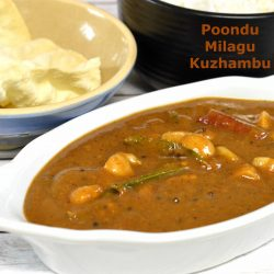Poonud Milagu Kuzhambu | Garlic Pepper Curry