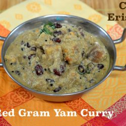 Chena Vanpayar Erissery Recipe | Red Gram Yam Curry
