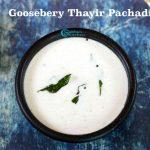 Nellikai Thayir Pachadi | Gooseberry Raita