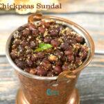 Kondakadalai sundal | Kala Chana Sundal | Black Chana Sundal Recipe