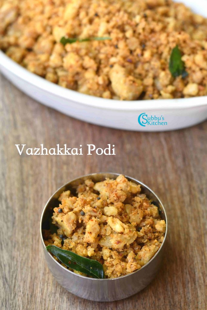 Vazhakkai Podi Recipe | Raw Banana Podi
