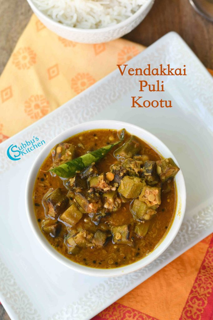 Vendakkai Puli Kootu Recipe | Ladies Finger Tamarind Kootu