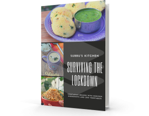 Surviving the LockDown - Easy South Indian Recipes