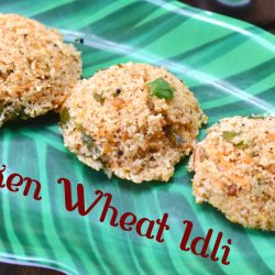 Broken Wheat Idli | Samba Godhumai Rava Idli | Instant Idli