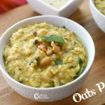 Oats Pongal Recipe | Oats Breakfast Recipes