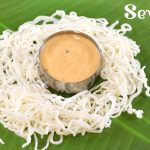 Sevai Recipe | Parboiled Rice Noodles Recipe