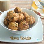 Rava Bonda Recipe | Sooji Bonda Recipe