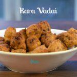 Karavadai Recipe | Kara Vadai Recipe