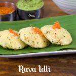 Rava Idli Recipe | Sooji Idli Recipe